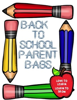 Back to School Night Parent Bags