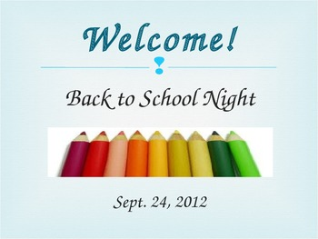 Back to School Night Power Point Presentation- Elementary School
