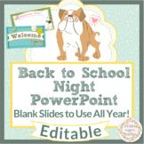 Back to School Night PowerPoint, Editable, Use All Year, Meet the Teacher