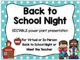 Back to School Night PowerPoint- School theme (for distanc