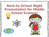 Back-to-School Night PowerPoint for Middle School Science-