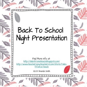 Back to School Night Presentation: Introducing Parents to