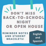 Back-to-School Night & Open House Reminders and Bracelets: Spanish and English!
