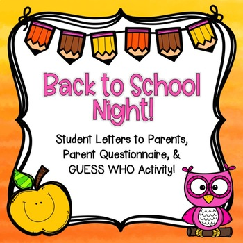 Back to School Night Student-Parent Letters!