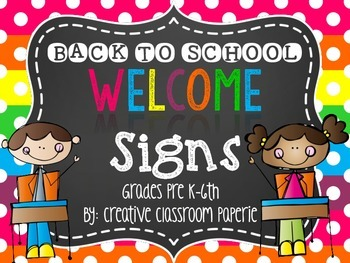 Back to School Night Welcome Signs {Grades Pre K-6th}