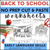 Back to School No Prep Cut and Paste PreK-2 Language Activities