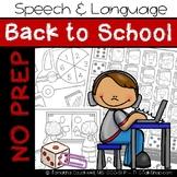 Back to School: No Prep Speech and Language