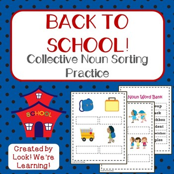 Collective Nouns Sorting Activity - Back to School: Common Core Aligned!