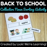 Collective Nouns Sorting Activity - Back to School: Common