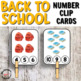 Back to School Number Clip Cards for Math Centers