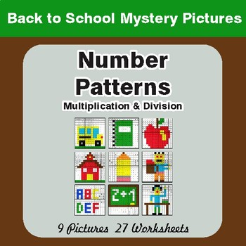 Back to School: Number Patterns: Multiplication & Division - Math Mystery Pictures