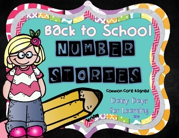 Back to School Number Stories for Primary Learners (Common Core Based)