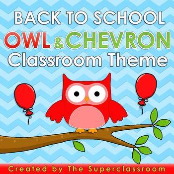 Back to School – OWL AND CHEVRON Classroom Theme
