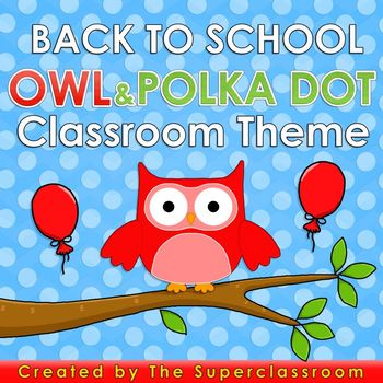Back to School – OWL AND POLKA DOT Classroom Theme