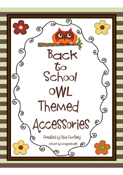 Back to School OWL Themed Accessories - 1st day of school...