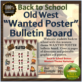 Back to School Bulletin Board - Old West Wanted Poster