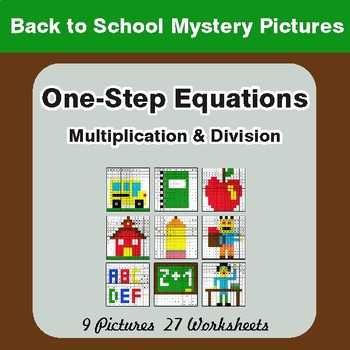 Back to School: One Step Equations: Multiplication & Division - Math Mystery Pictures