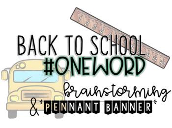 Back to School #OneWord Goal Setting