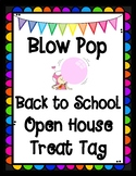Back to School Open House Blow Pop Treat Tag