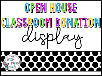 Back to School - Open House Classroom Donation Display
