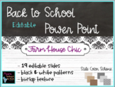 Open House & Back to School Night Farm House Chic Editable PowerPoint