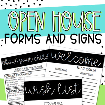 Back to School Open House Forms and Signs