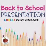 Back to School - Open House - Google Drive Resource - Editable - Presentation