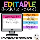 Back to School/Open House/Meet the Teacher PowerPoint | ED