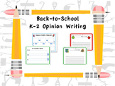 Back-to-School Opinion K-2 Writing Packet