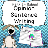 Back to School Opinion Sentence Writing