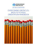Back-to-School Orientation Handbook: Free @www.overcomingo