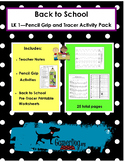 Back to School - PENCIL GRIP and TRACERS Activity Pack