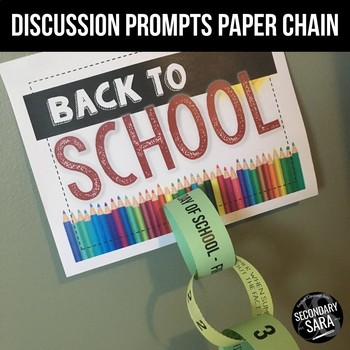 Back to School Paper Chain: 30-Day Bell-Ringer or Discussion Prompts