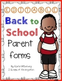 Back to School Parent Forms (Editable)