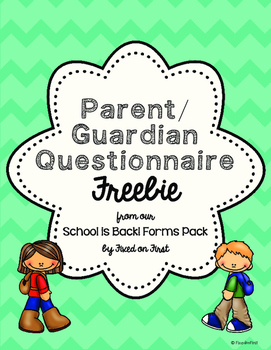 Back to School Parent/Guardian Questionnaire FREEBIE