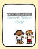 Back-to-School - Parent Input Form