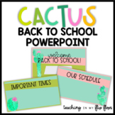 Back to School Parent Night Editable PowerPoint: Cactus