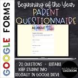 Back to School Parent Questionnaire  |  Google Form  |  Di