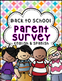 Back to School Parent Survey English and Spanish