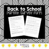 Back to School Parent Survey Form