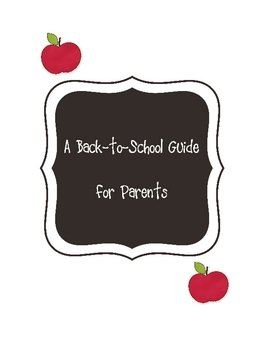 Back to School Parents Guide Packet -- Elementary