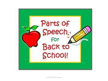Back to School Parts of Speech Fun with Sorting and Senten
