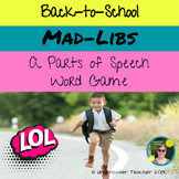 Back-to-School Parts of Speech Game Mad-Libs Activity
