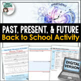 Back to School - Past, Present & Future DIGITAL Activity to Get To Know Students