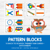 Back to School Pattern Blocks Task Cards and Data Sheets