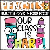 Back to School Pencil Bulletin Board or Door Decoration - Sharp Bunch!