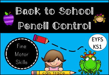 Back to School Pencil Control Activity Pack for EYFS/KS1