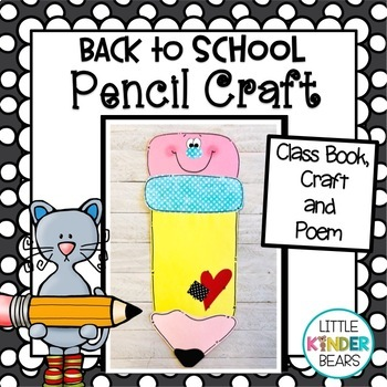 Back to School Pencil Craft, Class Book & Writing Activities