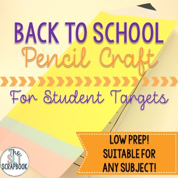 Back to School Pencil Craft- for student targets