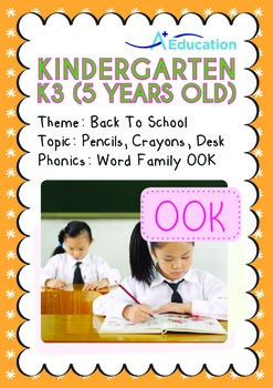 Back to School - Pencils, Crayons, Desk (I): Word Family OOK - K3 (age 5)